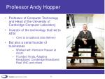 professor andy hopper