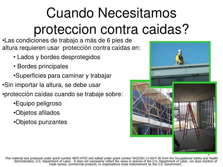 Cuando Necesitamos proteccion contra caidas?