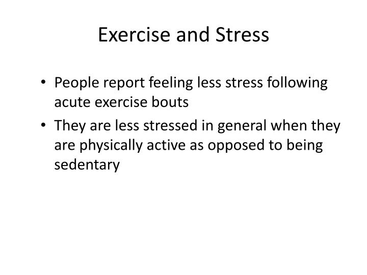 Exercise and Stress