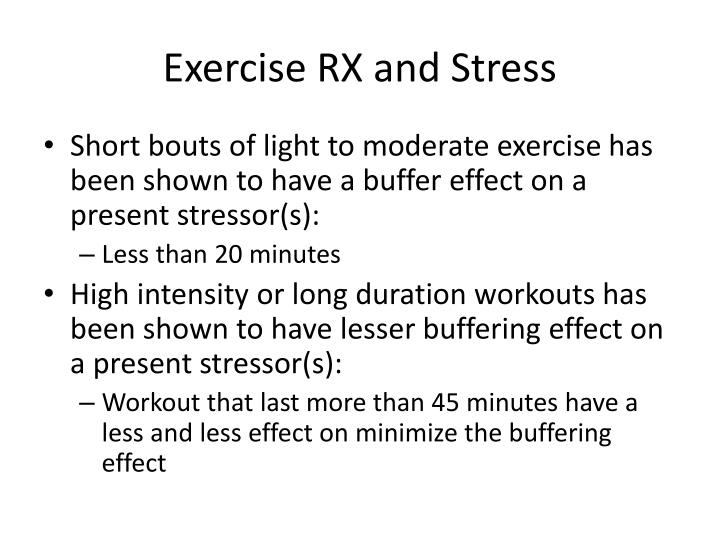 Exercise RX and Stress