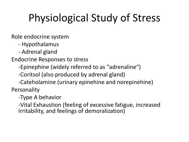 Physiological Study of Stress