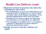 health care delivery cont