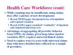 health care workforce cont