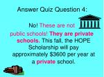 answer quiz question 4