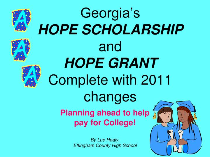 georgia s hope scholarship and hope grant complete with 2011 changes n.