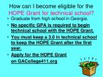 how can i become eligible for the hope grant for technical school