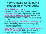 how do i apply for the hope scholarship or hope grant