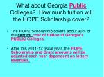 what about georgia public colleges how much tuition will the hope scholarship cover