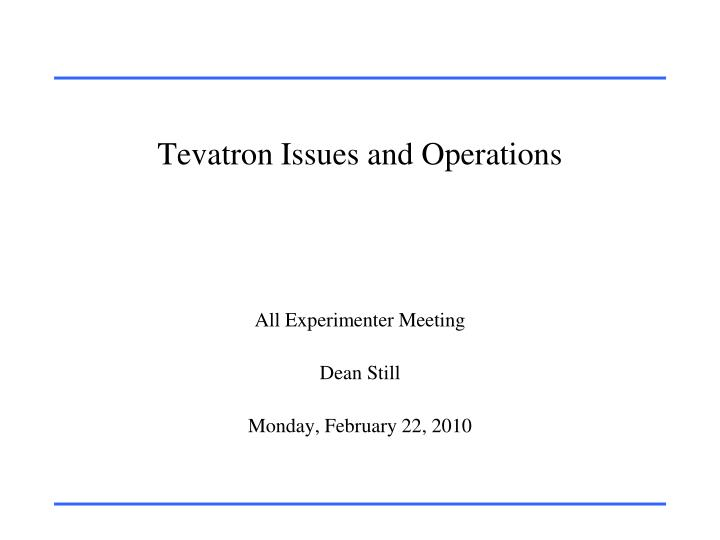 tevatron issues and operations