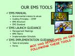 our ems tools