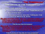 journey through the tabernacle the origin of the tabernacle13