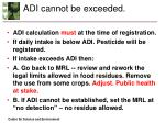 adi cannot be exceeded
