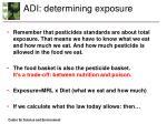 adi determining exposure