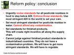 reform policy conclusion