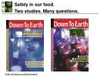 safety in our food two studies many questions