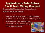application to enter into a small scale mining contract