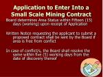 application to enter into a small scale mining contract1