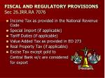 fiscal and regulatory provisions sec 26 irr ra 7076