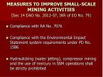 measures to improve small scale mining activities sec 14 dao no 2012 07 irr of eo no 79