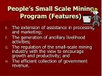 people s small scale mining program features1