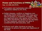 power and functions of pmrb sec 22 irr ra70761