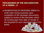 procedures in the declaration of a pssma 6