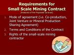 requirements for small scale mining contract features of the proposed contract