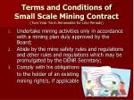 terms and conditions of small scale mining contract two year term renewable for like periods