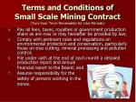 terms and conditions of small scale mining contract two year term renewable for like periods1