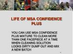 life of msa confidence plus