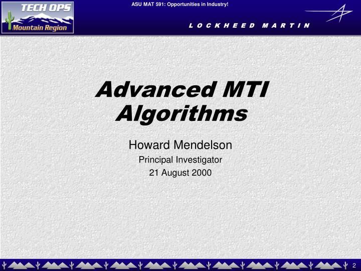 Advanced MTI