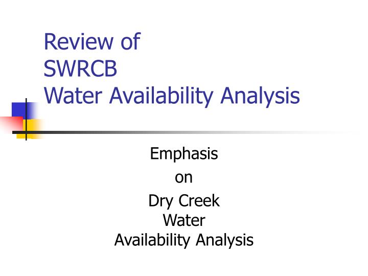 review of swrcb water availability analysis n.