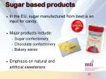 sugar based products