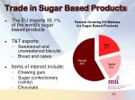 trade in sugar based products