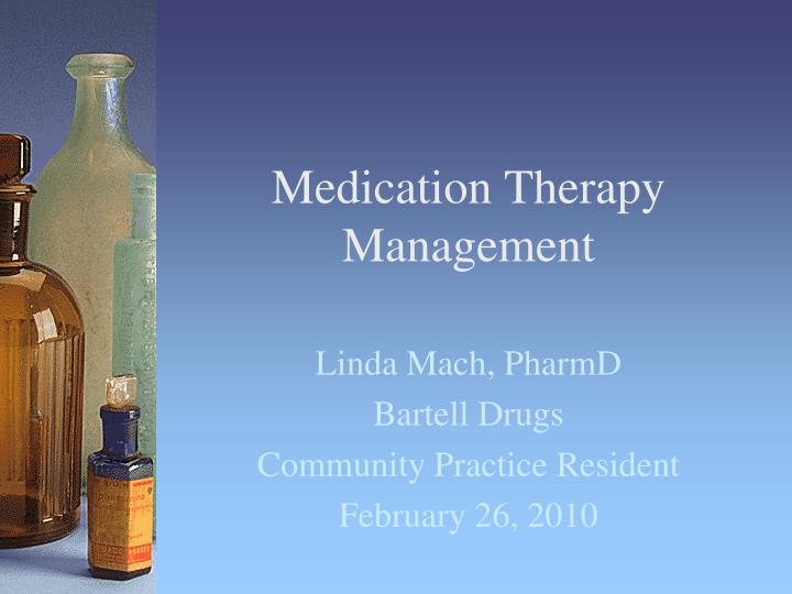 medication therapy management n.