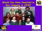 would you have invested in this company in 1978