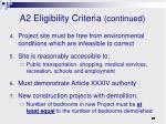a2 eligibility criteria continued