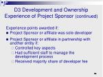 d3 development and ownership experience of project sponsor continued