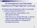 d3 development and ownership experience of project sponsor continued1