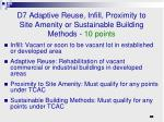 d7 adaptive reuse infill proximity to site amenity or sustainable building methods 10 points