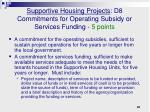 supportive housing projects d8 commitments for operating subsidy or services funding 5 points