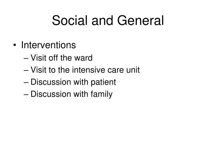 Social and General