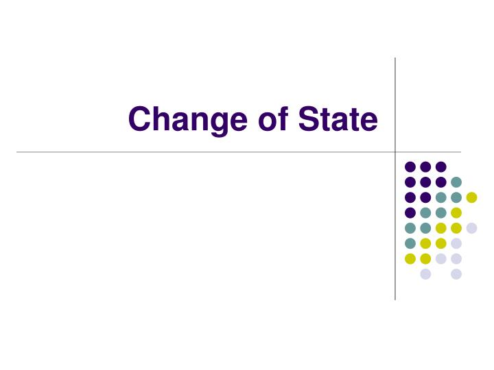 change of state n.
