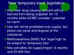 new temporary bans legislation