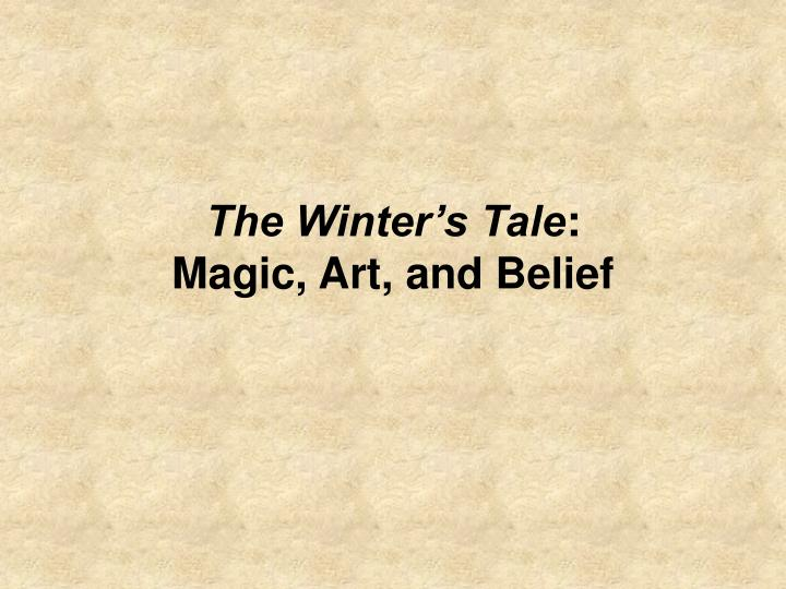 the winter s tale magic art and belief n.
