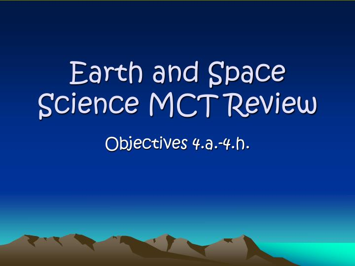 earth and space science mct review n.