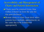 accessibility and management of charts and patient information1