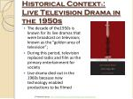 historical context 1 live television drama in the 1950s