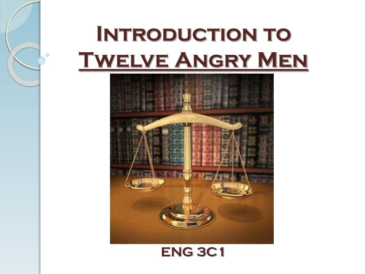 introduction to twelve angry men n.