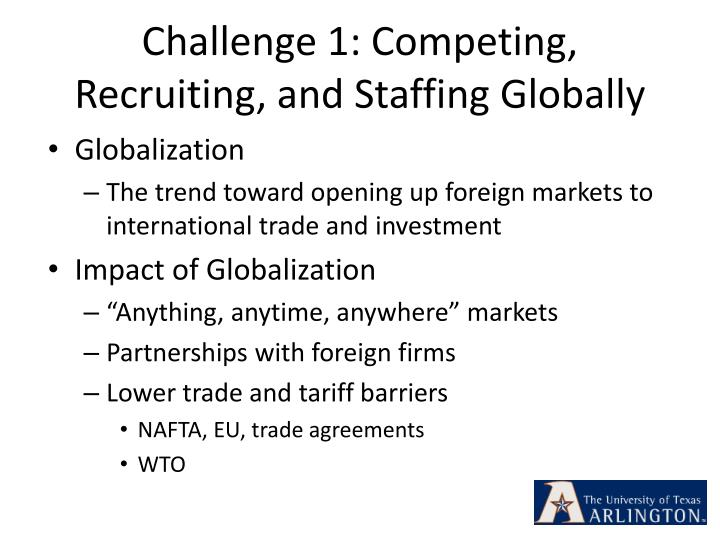 Challenge 1: Competing, Recruiting, and Staffing Globally